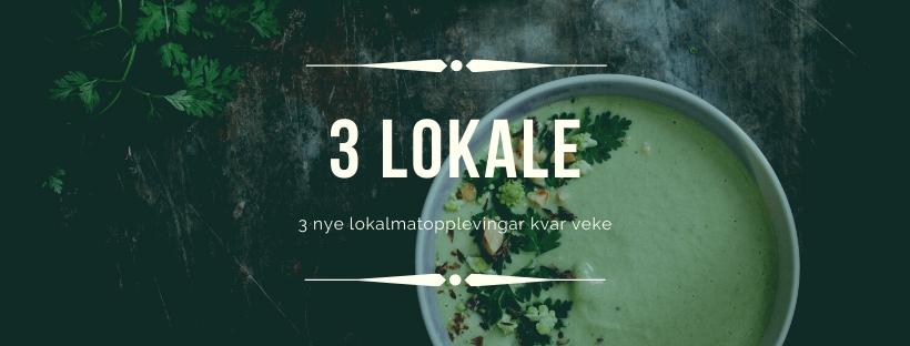 3 lokale - tips til lokalmat - smaksglede